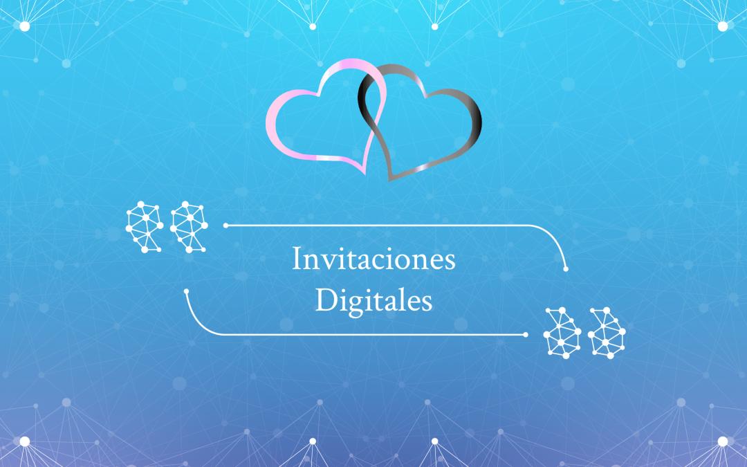 Invitaciones Digitales: ¿Qué Son?